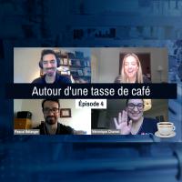 Autour d'une tasse de café | Épisode 4