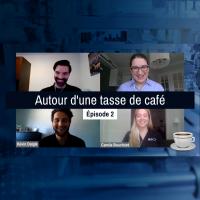 Autour d'une tasse de café | Episode 2