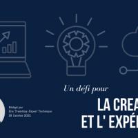 Un défi pour la créativité et l'expérience